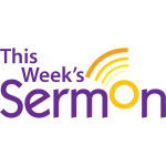 This Week's Sermon